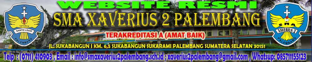 SMA XAVERIUS 2 PALEMBANG